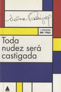 Toda nudez será castigada - Obsessao em três atos, Tragédia carioca, 1a montagem em 1965.pdf