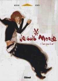 Nemiri et  Morvan - Je suis morte Tome 2 : Comprendre.
