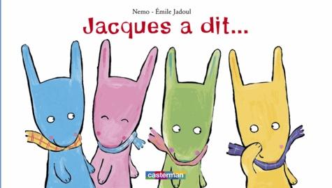 Nemo et Emile Jadoul - Jacques a dit....