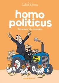 Néna et Thibaut Soulcié - Homo Politicus - Campagne à la campagne.