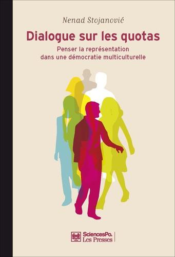 Dialogue sur les quotas. Penser la représentation dans une démocratie multiculturelle