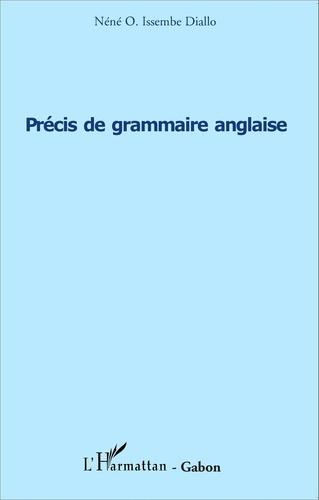 Néné O. Issembe Diallo - Precis de grammaire anglaise.