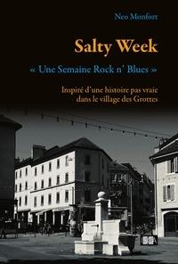 Neo Monfort - Salty Week - Une semaine Rock n' Blues.