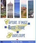 Nephthys et  BJL - Captures d'images : la Basse-Terre en Guadeloupe.