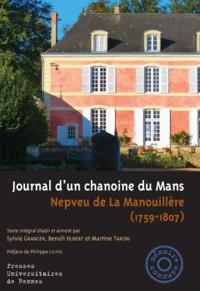 Nepveu de La Manouillère - Journal d'un chanoine du Mans (1759-1807).
