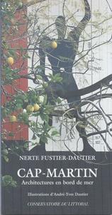 Nerte Fustier-Dautier - Cap-Martin - Architectures en bord de mer.
