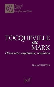 Tocqueville ou Marx - Démocratie, capitalisme, révolution.pdf