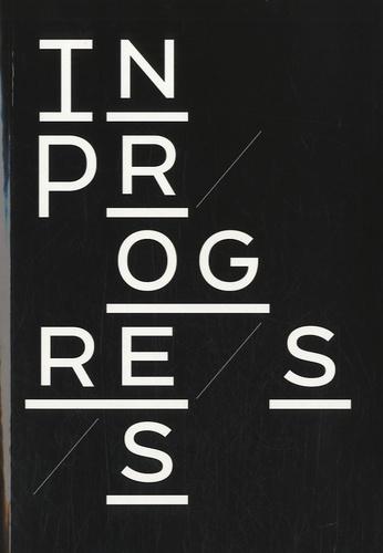 Nestor Perkal et Jeanne Quéheillard - In Progress - Le design face au progrès.