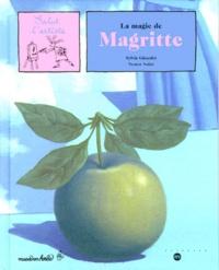 Nestor Salas et Sylvie Girardet - La magie de Magritte.