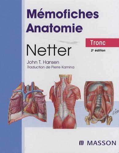 Netter et John-T Hansen - Mémofiches Anatomie Netter - Tronc.