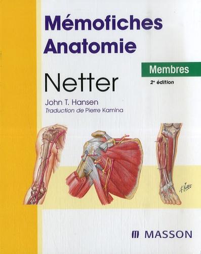 Netter et John-T Hansen - Mémofiches Anatomie Netter - Membres.