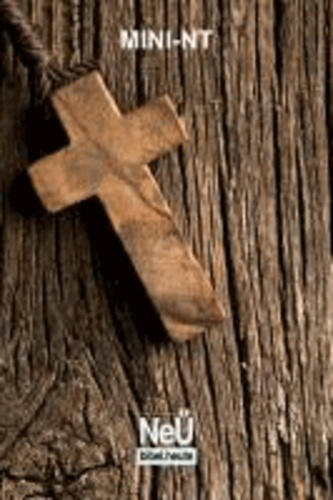 NeÜ bibel.heute Mini NT Motiv Holzkreuz - Mini NT Motiv Holzkreuz.