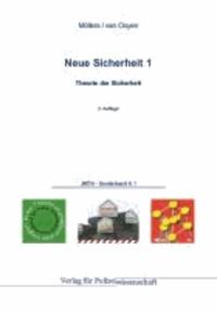 Neue Sicherheit 01 - Theorie der Sicherheit.