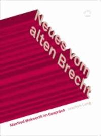 Neues vom alten Brecht - Manfred Wekwerth im Gespräch.