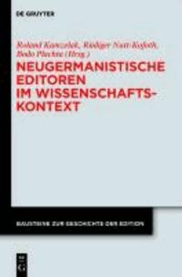 Neugermanistische Editoren im Wissenschaftskontext.