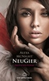 NeuGier   Erotischer Roman.