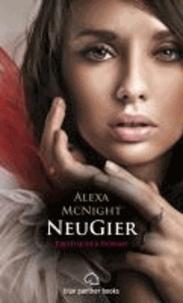 NeuGier | Erotischer Roman.