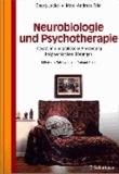 Neurobiologie und Psychotherapie - Integration und praktische Anwendung bei psychischen Störungen.