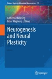 Neurogenesis and Neural Plasticity.