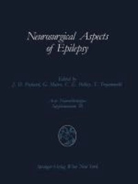 Neurosurgical Aspects of Epilepsy - Proceedings of the Fourth Advanced Seminar in Neurosurgical Research of the European Association of Neurosurgical Societies Bresseo di Teolo, Padova, May 17-18, 1989.