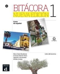Neus Sans Baulenas et Ernesto Martin Peris - Bitacora 1 curso de espanol - Libro del alumno.