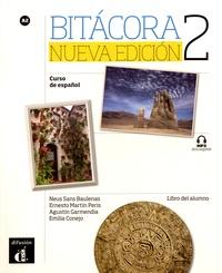 Neus Sans Baulenas et Ernesto Martin Peris - Bitacora 2 - Libro del alumno.