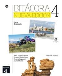 Neus Sans Baulenas et Ernesto Martin Peris - Bitácora 4 B2 - Libro del alumno.