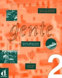 Neus Sans Baulenas et Ernesto Martin Peris - Gente 2 - Libro del profesor.
