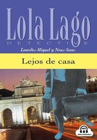 Neus Sans et Lourdes Miquel - Lejos de casa - En espagnole. 1 CD audio