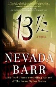 Nevada Barr et  Perseus - 13 1/2 - A suspenseful psychological thriller.