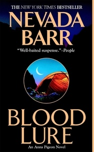 Nevada Barr - Blood Lure (Anna Pigeon Mysteries, Book 9) - A riveting mystery of the wilderness.