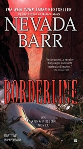 Nevada Barr - Borderline (Anna Pigeon Mysteries, Book 15) - A thrilling mystery of the Texan desert.