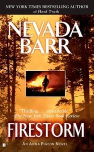 Nevada Barr - Firestorm (Anna Pigeon Mysteries, Book 4) - A riveting crime thriller.
