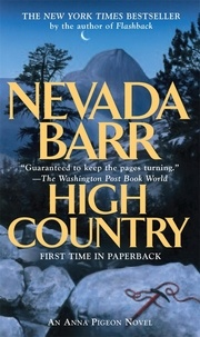 Nevada Barr - High Country (Anna Pigeon Mysteries, Book 12) - A nail-biting adventure in the American wilderness.