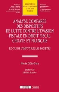 Nevia Cicin-Sain - Analyse comparée des dispositifs de lutte contre l'évasion fiscale en droit fiscal croate et français - Le cas de l'impôt sur les sociétés.