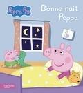 Neville Astley et Mark Baker - Bonne nuit Peppa.