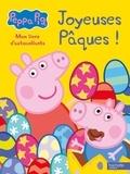 Neville Astley et Mark Baker - Joyeuses Pâques - Mon livre d'autocollants.