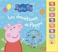 Neville Astley et Mark Baker - Les émotions de Peppa.