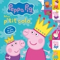 Neville Astley et Mark Baker - Mon p'tit colo Peppa Pig - Avec de jolis stickers.