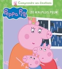 Peppa Pig, je nai plus peur - Comprendre ses émotions.pdf