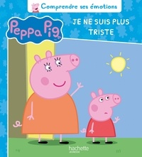 Neville Astley et Mark Baker - Peppa Pig  : Je ne suis plus triste.