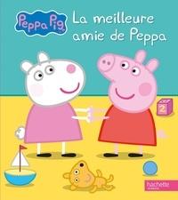 Neville Astley et Mark Baker - Peppa Pig  : La meilleure amie de Peppa.
