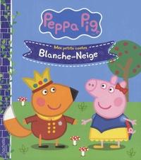 Neville Astley et Mark Baker - Peppa Pig - Mes petits contes  : Blanche-Neige.
