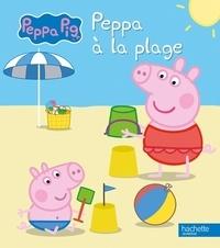 Neville Astley et Mark Baker - Peppa Pig  : Peppa à la plage.