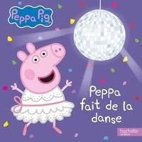 Neville Astley et Mark Baker - Peppa Pig  : Peppa fait de la danse.