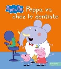 Neville Astley et Mark Baker - Peppa va chez le dentiste.