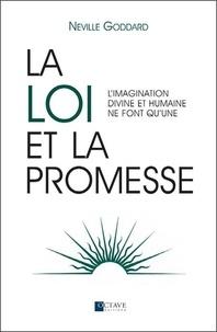 Neville Goddard - La loi et la promesse - L'imagination divine et humaine ne font qu'une.