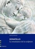 Neville Rowley - Donatello - La renaissance de la sculpture.