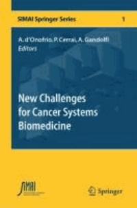 Alberto d'Onofrio - New Challenges for Cancer Systems Biomedicine.