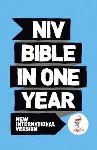 New International Version - NIV Alpha Bible In One Year.